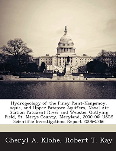 Hydrogeology of the Piney Point-Nanjemoy, Aquia, and Upper Patapsco Aquifers, Naval Air Station Patuxent River and Webster Outlying Field, St. Marys C