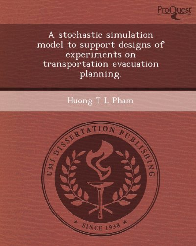 A Stochastic Simulation Model to Support Designs of Experiments on Transportation Evacuation Planning