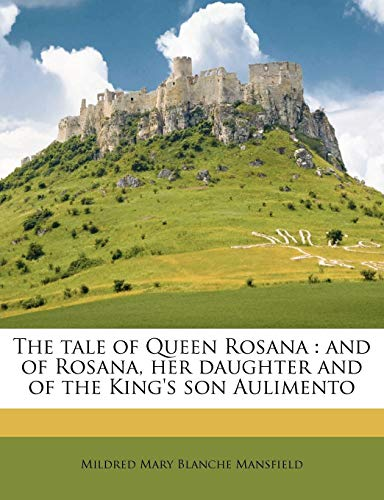 The Tale of Queen Rosana