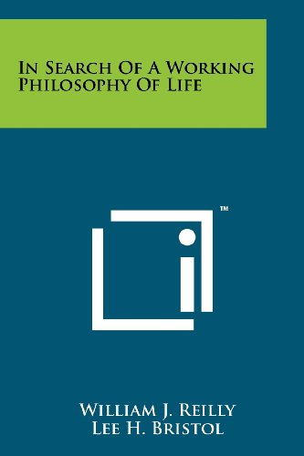 In Search of a Working Philosophy of Life