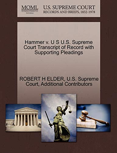 Hammer V. U S U.S. Supreme Court Transcript of Record with Supporting Pleadings
