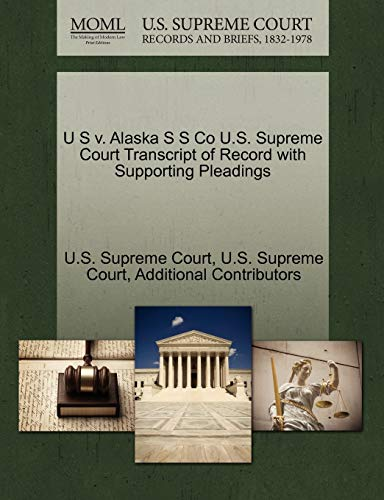 U S V. Alaska S S Co U.S. Supreme Court Transcript of Record with Supporting Pleadings