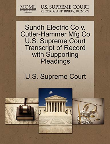 Sundh Electric Co V. Cutler-Hammer Mfg Co U.S. Supreme Court Transcript of Record with Supporting Pleadings