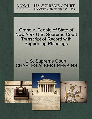 Crane V. People of State of New York U.S. Supreme Court Transcript of Record with Supporting Pleadings