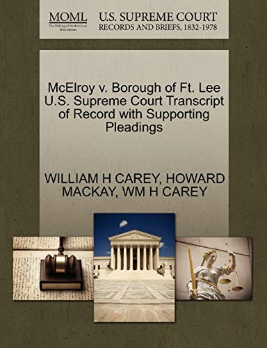 McElroy V. Borough of Ft. Lee U.S. Supreme Court Transcript of Record with Supporting Pleadings