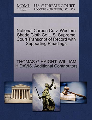 National Carbon Co V. Western Shade Cloth Co U.S. Supreme Court Transcript of Record with Supporting Pleadings