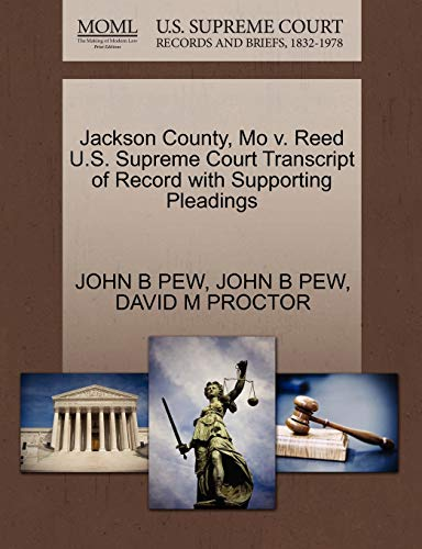 Jackson County, Mo V. Reed U.S. Supreme Court Transcript of Record with Supporting Pleadings