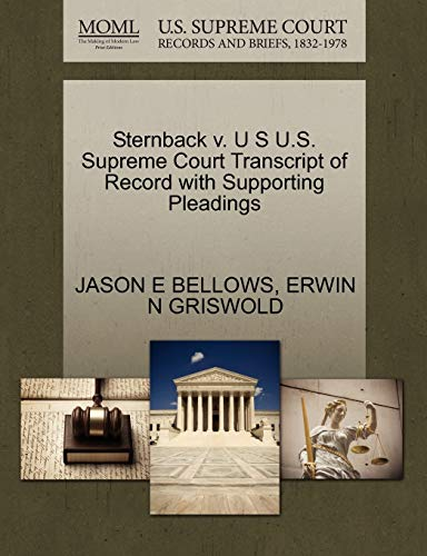 Sternback V. U S U.S. Supreme Court Transcript of Record with Supporting Pleadings
