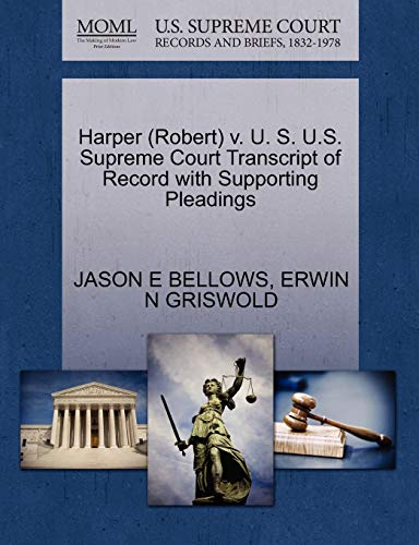 Harper (Robert) V. U. S. U.S. Supreme Court Transcript of Record with Supporting Pleadings