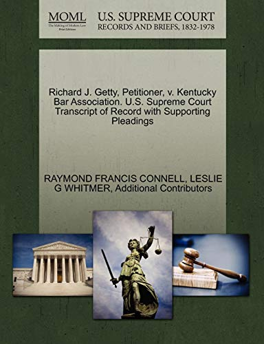 Richard J. Getty, Petitioner, V. Kentucky Bar Association. U.S. Supreme Court Transcript of Record with Supporting Pleadings