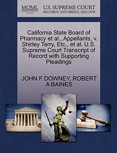 California State Board of Pharmacy et al., Appellants, V. Shirley Terry, Etc., et al. U.S. Supreme Court Transcript of Record with Supporting Pleadings