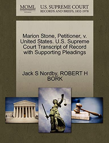 Marion Stone, Petitioner, V. United States. U.S. Supreme Court Transcript of Record with Supporting Pleadings