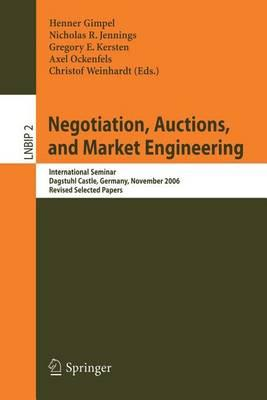 Negotiation, Auctions, and Market Engineering