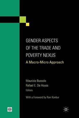 Gender Aspects of the Trade and Poverty Nexus