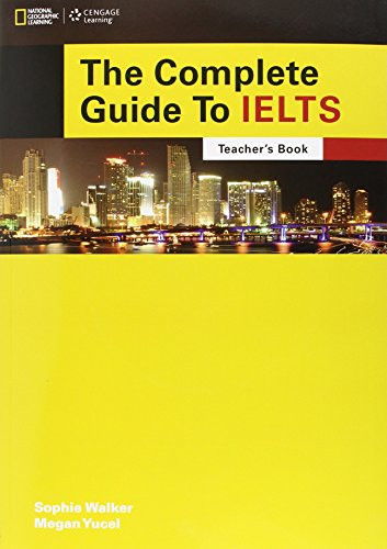 The Complete Guide to IELTS: Teacher's Resource Book with Multi-Rom