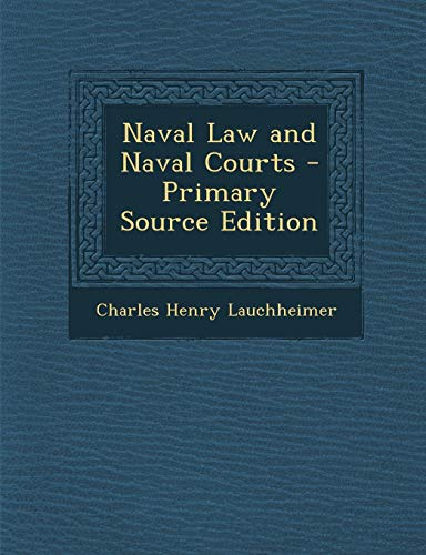 Naval Law and Naval Courts
