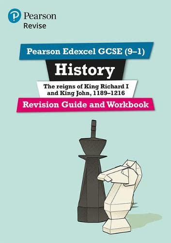 Revise Edexcel GCSE (9-1) History King Richard I and King John Revision Guide and Workbook