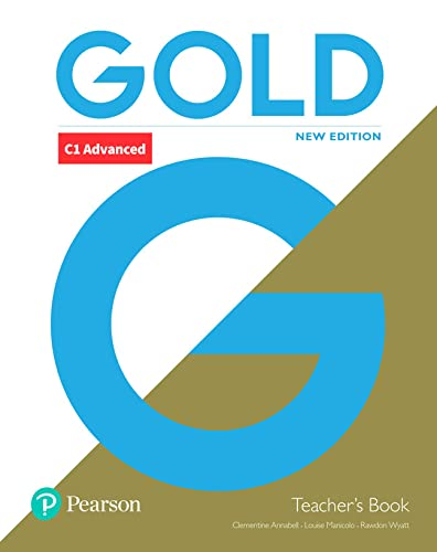 Gold C1 Advanced New Edition Teacher's Book for pack
