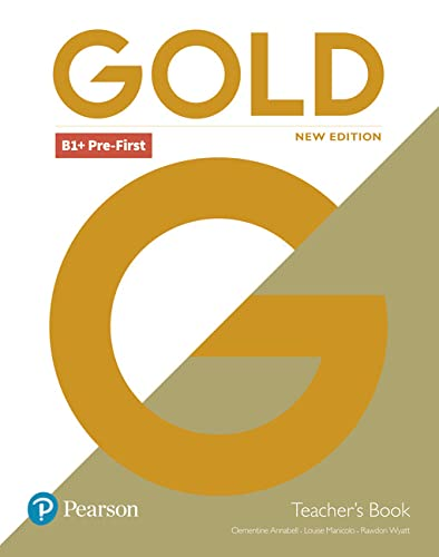 Gold B1+ Pre-First New Edition Teacher's Book for pack