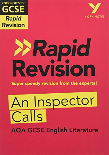 York Notes for AQA GCSE (9-1) Rapid Revision: An Inspector Calls - Catch up, revise and be ready for 2021 assessments and 2022 exams