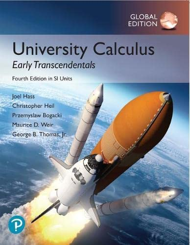 University Calculus: Early Transcendentals, Global Edition