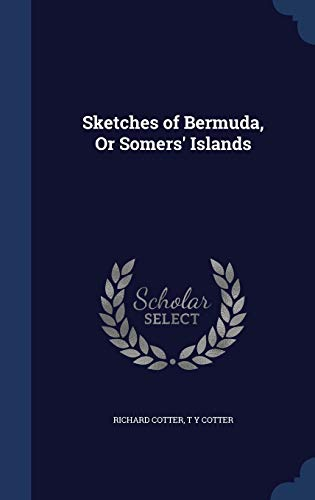 Sketches of Bermuda, or Somers' Islands
