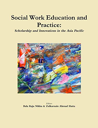 Social Work Education and Practice: Scholarship and Innovations in the Asia Pacific
