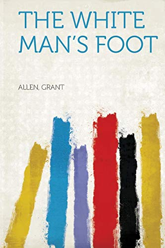 The White Man's Foot