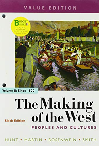 Loose-Leaf Version of the Making of the West, Value Edition, Volume 2