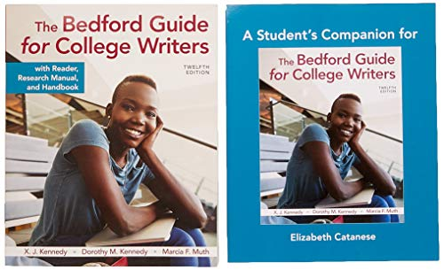 The Bedford Guide for College Writers with Reader, Research Manual, and Handbook & a Student's Companion for the Bedford Guide