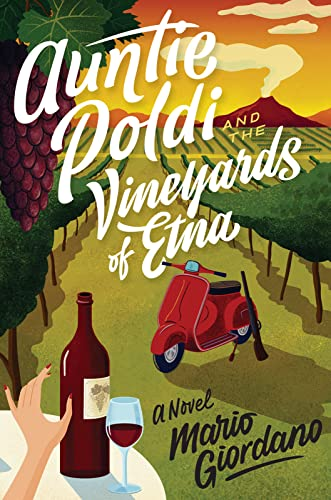 Auntie Poldi and the Vineyards of Etna, 2