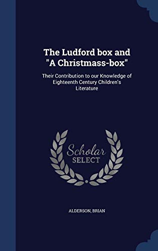 The Ludford Box and a Christmass-Box