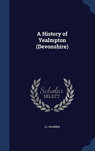 A History of Yealmpton (Devonshire)