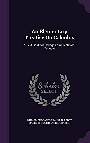 An Elementary Treatise on Calculus