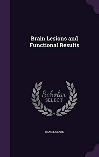 Brain Lesions and Functional Results