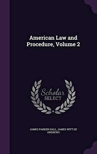 American Law and Procedure, Volume 2