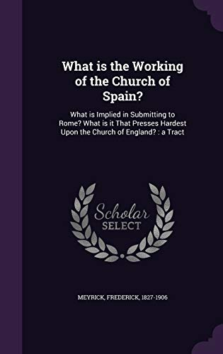 What Is the Working of the Church of Spain?