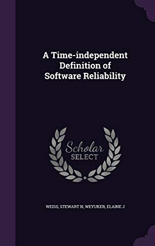 A Time-Independent Definition of Software Reliability