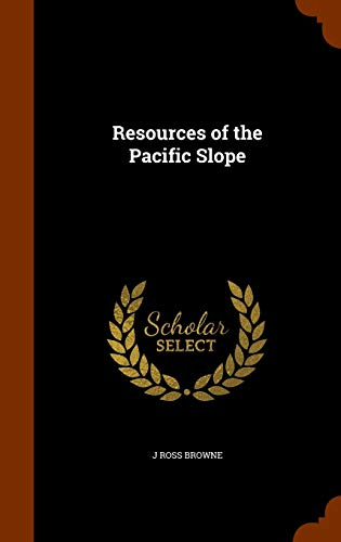 Resources of the Pacific Slope