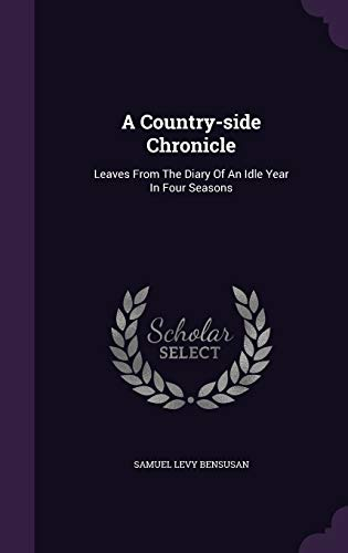 A Country-Side Chronicle