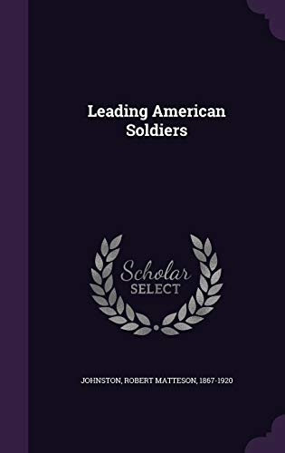 Leading American Soldiers