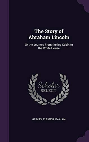The Story of Abraham Lincoln