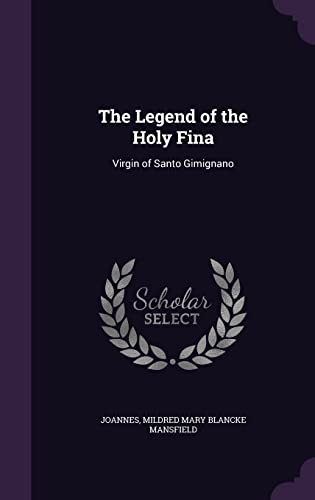 The Legend of the Holy Fina