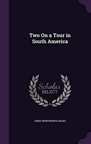 Two on a Tour in South America