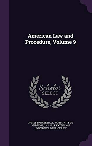 American Law and Procedure, Volume 9