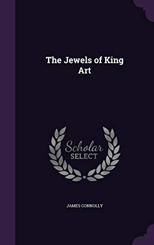 The Jewels of King Art