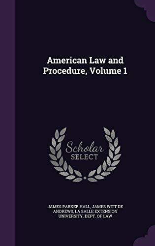 American Law and Procedure, Volume 1