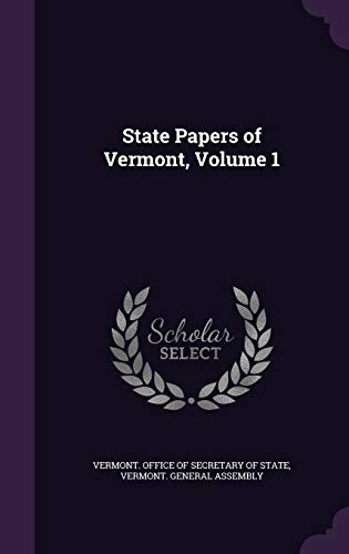 State Papers of Vermont, Volume 1