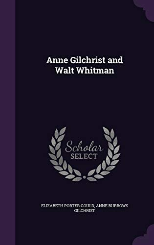 Anne Gilchrist and Walt Whitman