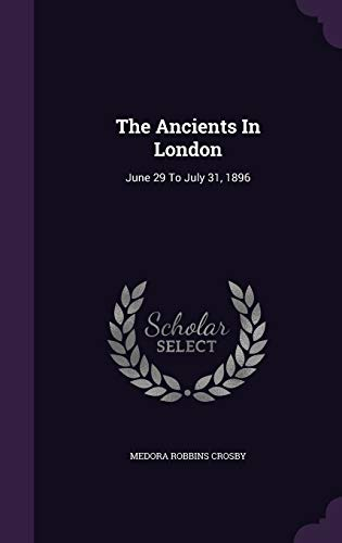 The Ancients in London